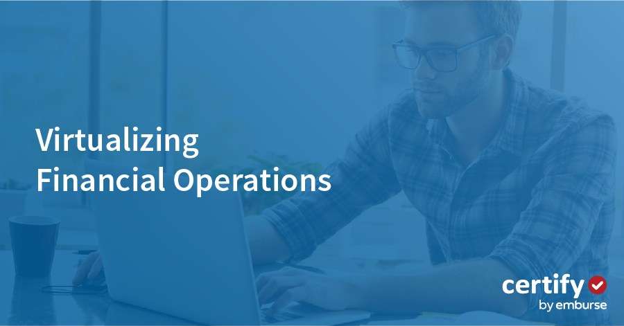 Virtualizing Financial Operations to Adapt to Increased Work-from-Home Requirements
