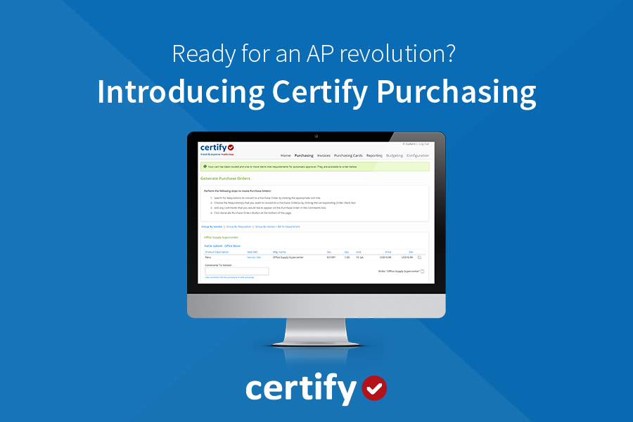 Ready for an AP revolution? Introducing Certify Purchasing