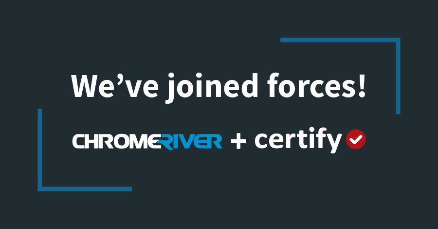 Certify and Chrome River Join Forces