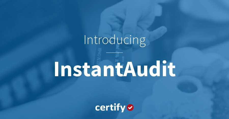 Introducing InstantAudit: Real-time compliance control