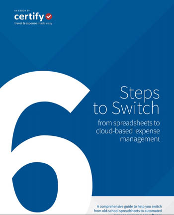 6 Steps to Switch From Spreadsheets to Cloud-Based Expense Management