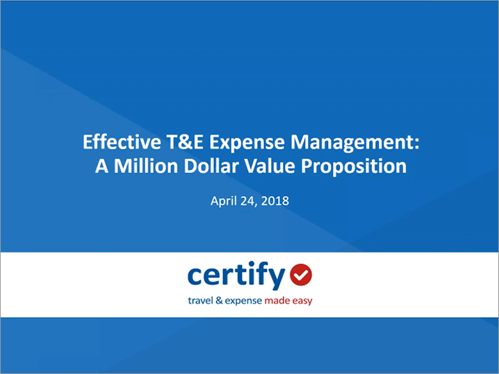 Recorded Webinar: Effective T&E Expense Management: A Million Dollar Value Proposition