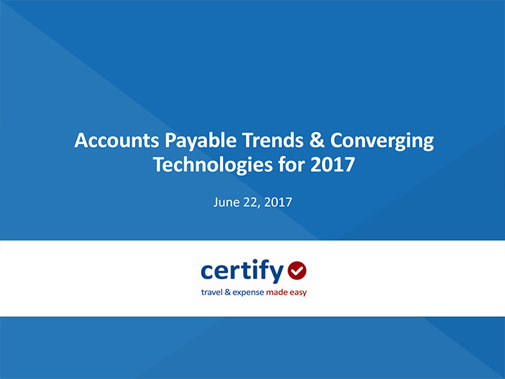 Recorded Webinar: Accounts Payable Trends and Converging Technologies for 2017