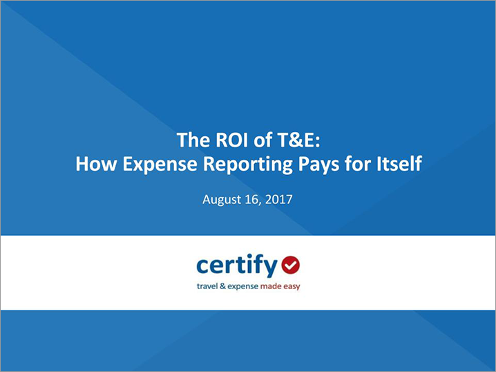 Webinar: The ROI of T&E: How Expense Reporting Pays for Itself