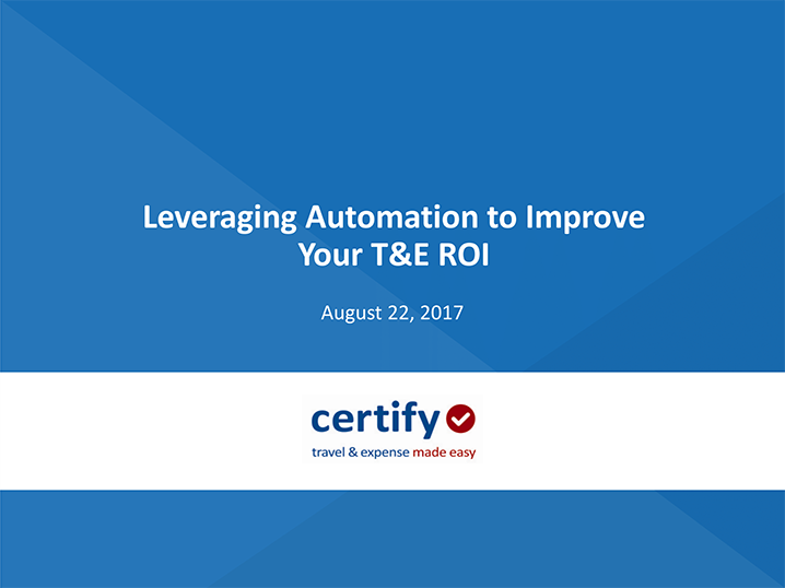 Automation to Improve Your T&E ROI (ACLA)