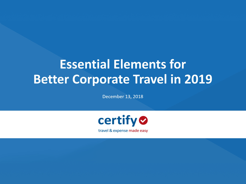 Essential Elements for Better Corporate Travel in 2019