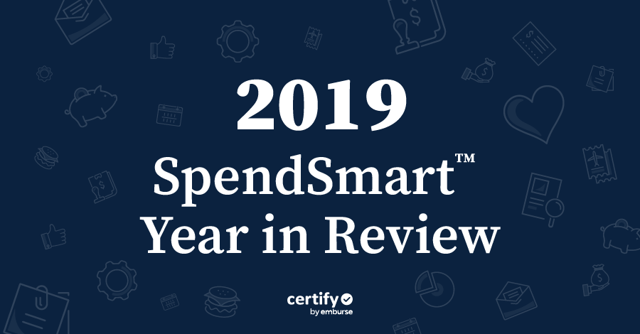 Highlights from Certify's 2019 SpendSmart™ Year in Review Report