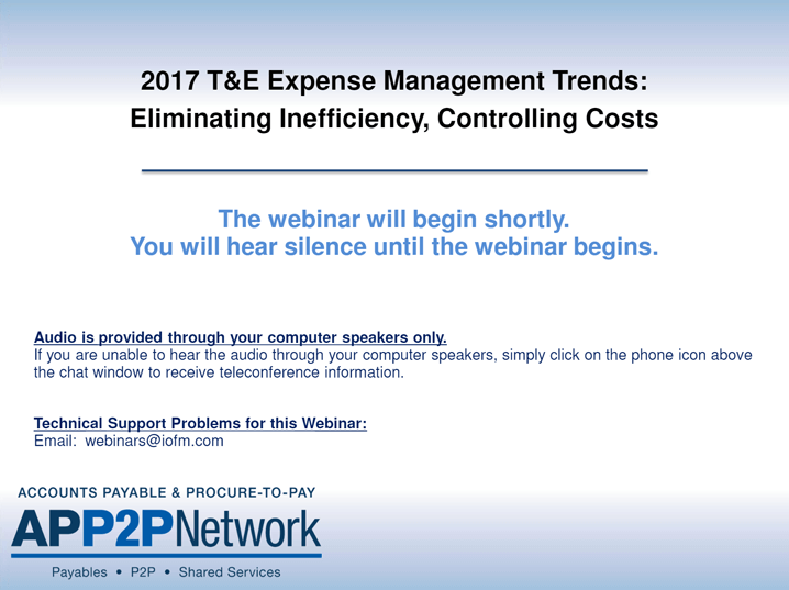 2017 T&E Expense Management Trends: Eliminating Inefficiency, Controlling Costs