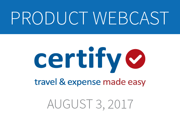 Certify Expense Webcast - August 3, 2017