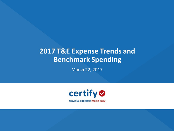 Webinar: 2017 T&E Expense Trends and Benchmark Spending