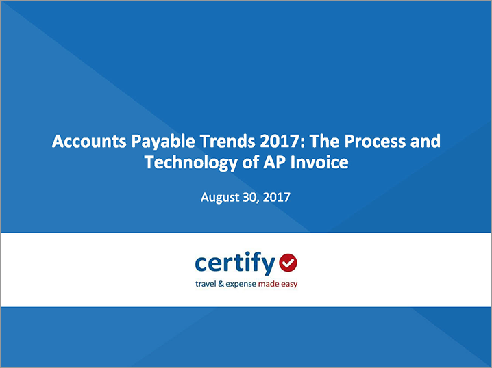 Acounts Payable Trends 2017: The Process and Technology of AP Invoice (ACAP)
