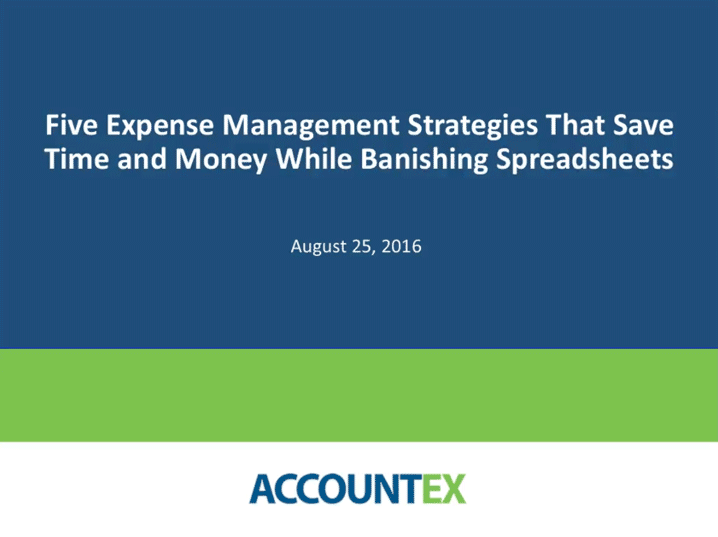 Webinar: Five Expense Management Strategies That Save Time and Money While Banishing Spreadsheets