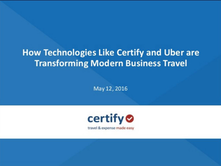 How Technologies like Certify and Uber Are Transforming Modern Business Travel
